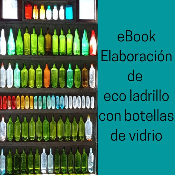 Imagem principal do produto ELABORACIÓN ECO LADRILLO CON BOTELLAS DE VIDRIO