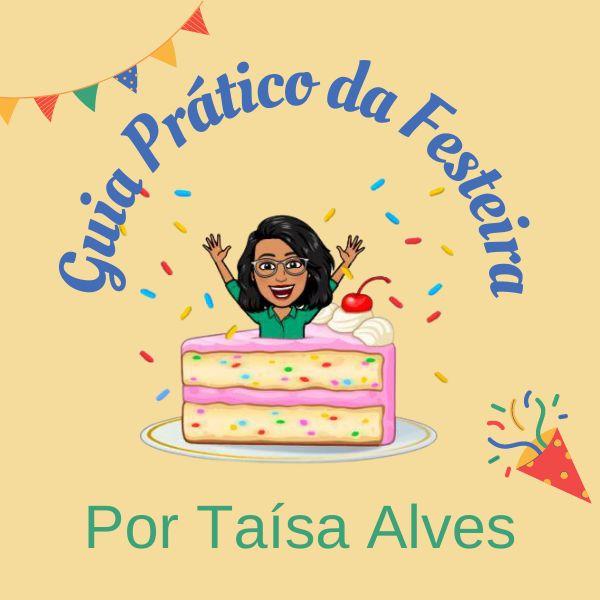 Imagem principal do produto Guia Prático da Festeira - Por Taísa Alves