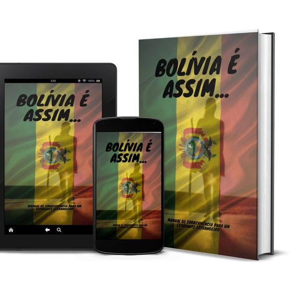 Imagem principal do produto Bolívia é assim. manual de sobrevivência para um estudante extrangeiro