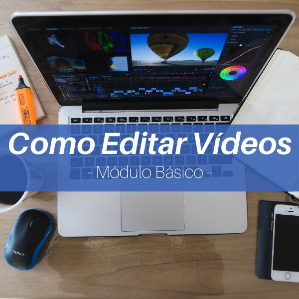 Imagem principal do produto Como Editar Vídeos - Módulo Básico