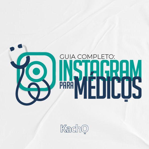 Imagem principal do produto Guia Completo: Instagram para Médicos