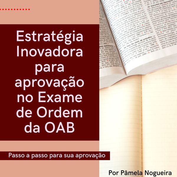 Imagem principal do produto Estratégia Inovadora para aprovação no Exame de Ordem da OAB