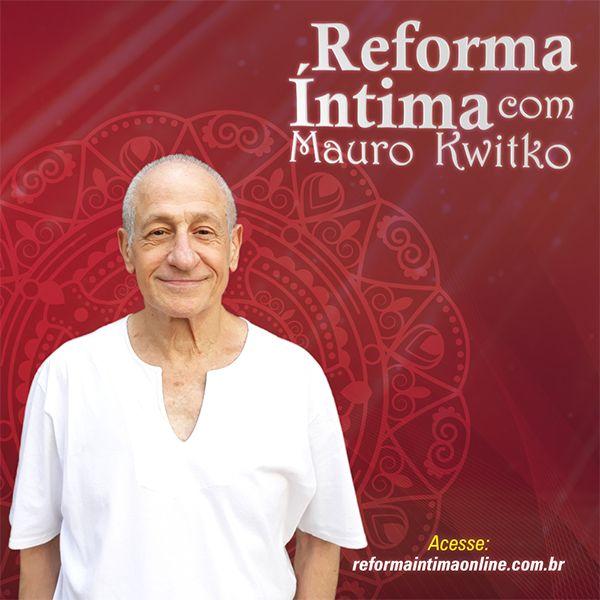 Imagem principal do produto Reforma Íntima com Mauro Kwitko