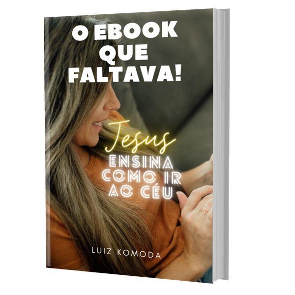 Imagem principal do produto Ebook Jesus ensina Como ir ao Céu