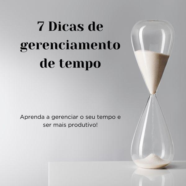 Imagem principal do produto 7 dicas de gerenciamento de tempo