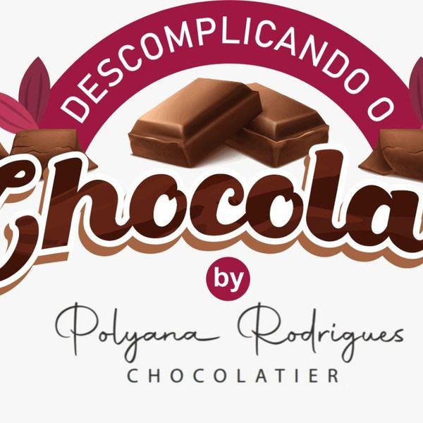 Imagem principal do produto Descomplicando o chocolate por Polyana Rodrigues