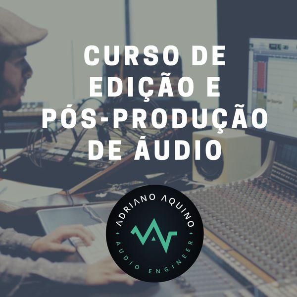 Imagem principal do produto Curso de Edição e Pós-Produção de Áudio
