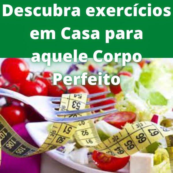 Imagem principal do produto Descubra exercícios em Casa para aquele Corpo Perfeito