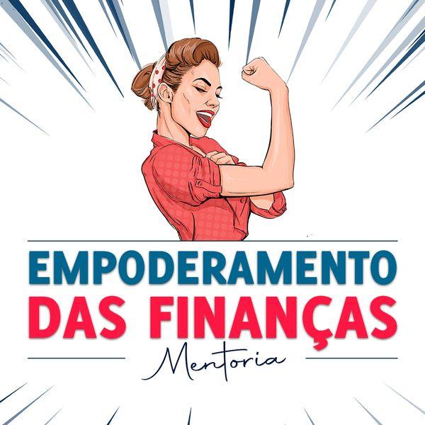 Imagem principal do produto Empoderamento das FInanças - Mentoria