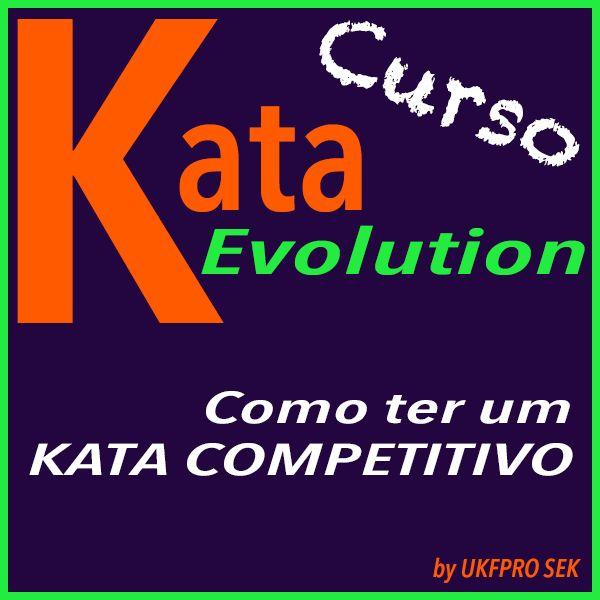 Imagem principal do produto KATA EVOLUTION - Como ter um KATA COMPETITIVO?