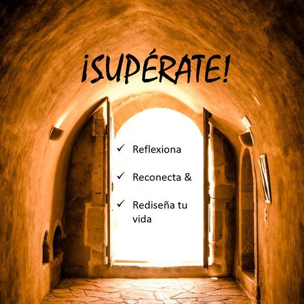 Imagem principal do produto ¡SUPÉRATE! - Reflexiona - Reconecta - Rediseña tu tu vida