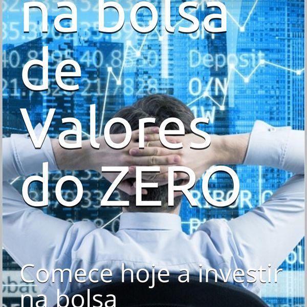 Imagem principal do produto Investindo na Bolsa de Valores do Zero