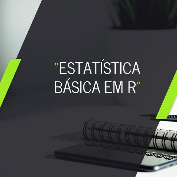 Imagem principal do produto Curso de Estatística Básica em R