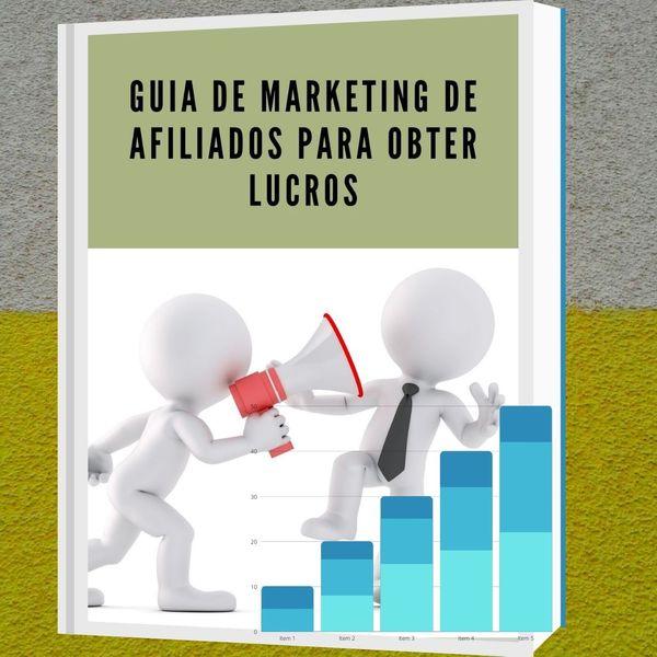 Imagem principal do produto GUIA DE MARKETING DE AFILIADOS PARA OBTER LUCROS