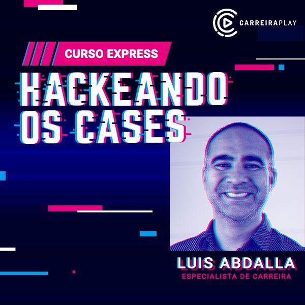 Imagem principal do produto Curso Express - Hackeando os Cases