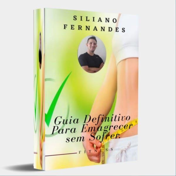 Imagem principal do produto Guia Definitivo Para Emagrecer Sem Sofrer Com Siliano Fernandes