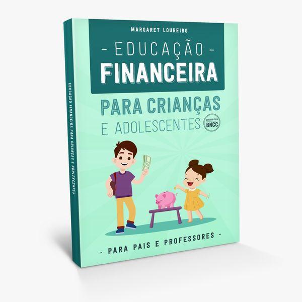 Imagem principal do produto Educação Financeira para Crianças e Adolescentes