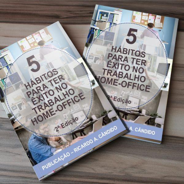 Imagem principal do produto 5 HÁBITOS PARA TER ÊXITO NO TRABALHO HOME-OFFICE