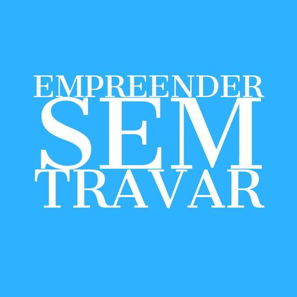 Imagem principal do produto EMPREENDER SEM TRAVAR