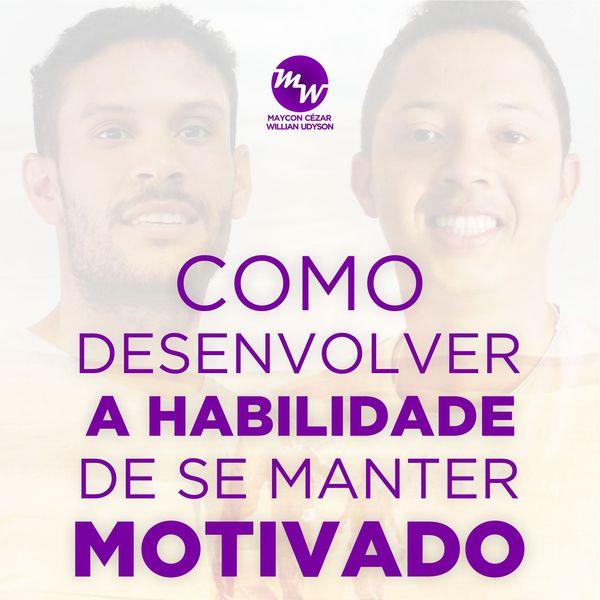 Imagem principal do produto Como desenvolver a habilidade de se manter motivado