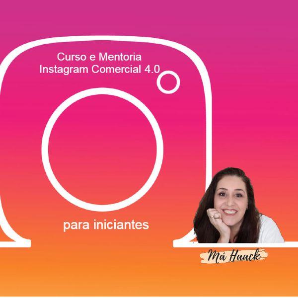 Imagem principal do produto Curso e Mentoria Instagram 4.0