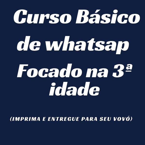 Imagem principal do produto Curso básico de whatsap para 3ª idade.