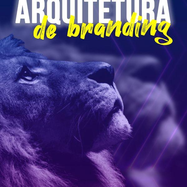 Imagem principal do produto ARQUITETURA DE BRANDING
