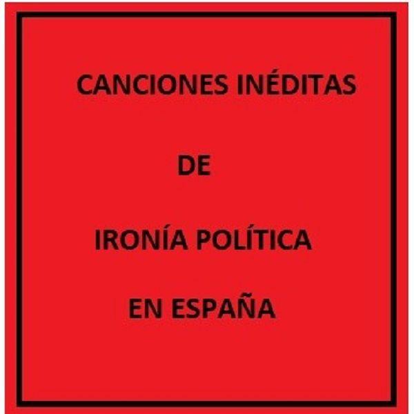Imagem principal do produto CANCIONES INÉDITAS DE IRÓNICA POLÍTICA EN ESPAÑA