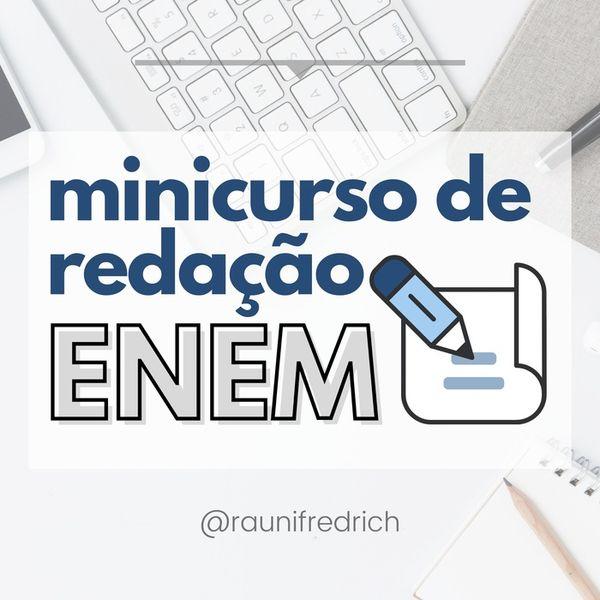 Imagem principal do produto MINICURSO DE REDAÇÃO PARA O ENEM