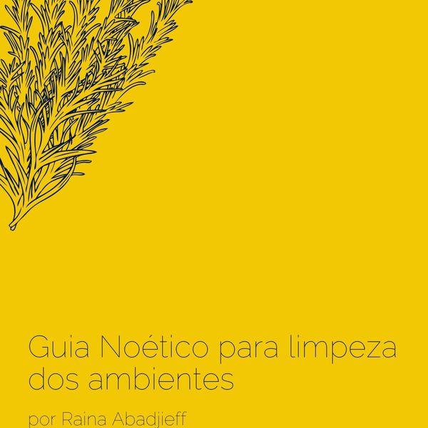 Imagem principal do produto Guia Noético de Limpeza dos Ambientes
