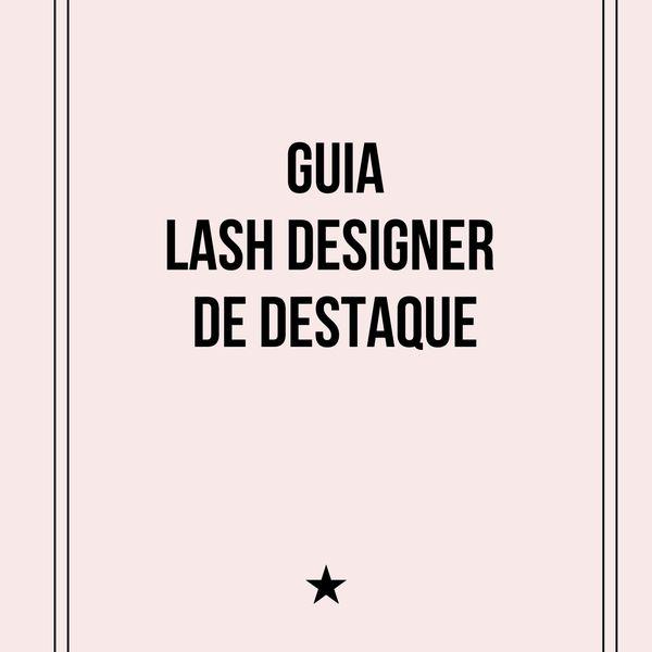 Imagem principal do produto Guia Lash Designer de Destaque