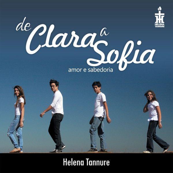 Imagem principal do produto De Clara a Sofia - Helena Tannure