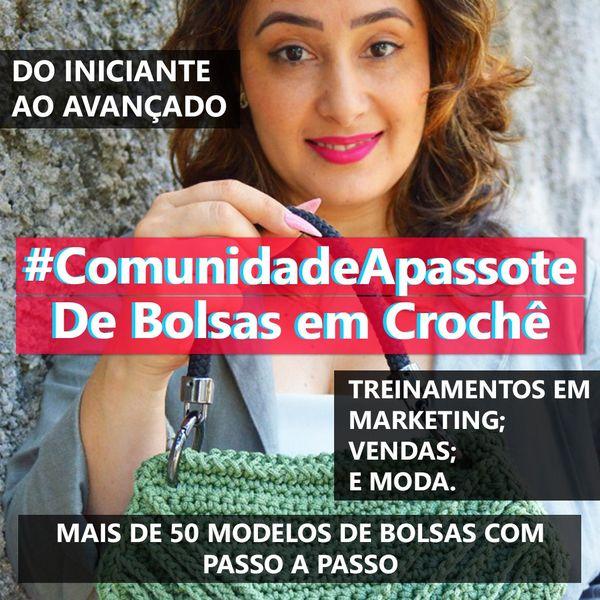 Imagem principal do produto #ComunidadeApassote - Comece hoje seu Negócio de Bolsas em Crochê