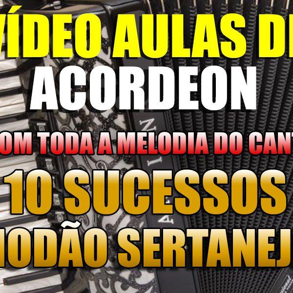 Imagem principal do produto 10 Clássicos Modão Sertanejo em Vídeo Aulas de Acordeon