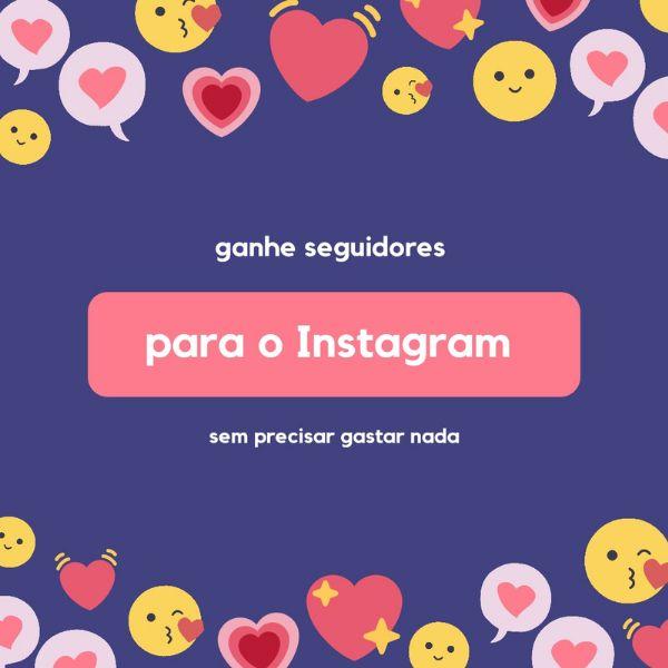 Imagem principal do produto Como ganhar seguidores para o Instagram sem gastar nada