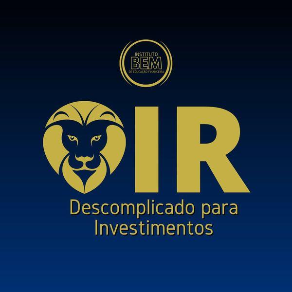 Imagem principal do produto IR Descomplicado para Investimentos