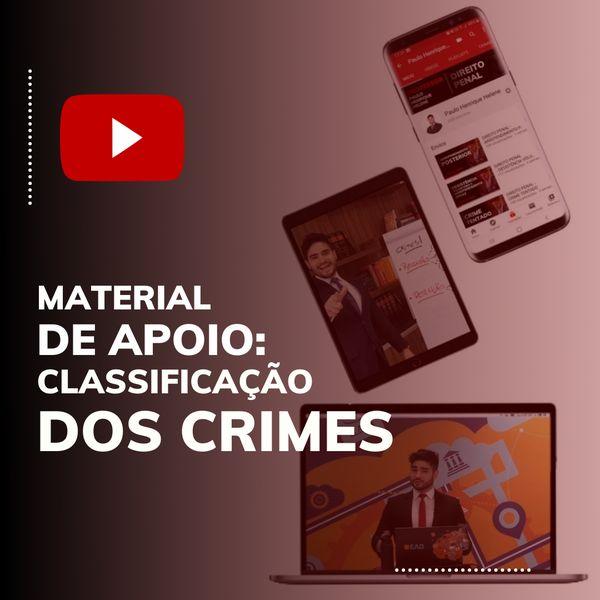 Imagem principal do produto CLASSIFICAÇÃO DE CRIMES - MATERIAL DE AULA