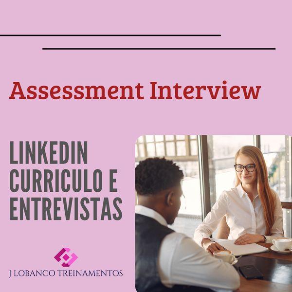 Imagem principal do produto Assessment Interview (Linkedin +Curriculo + Entrevistas)