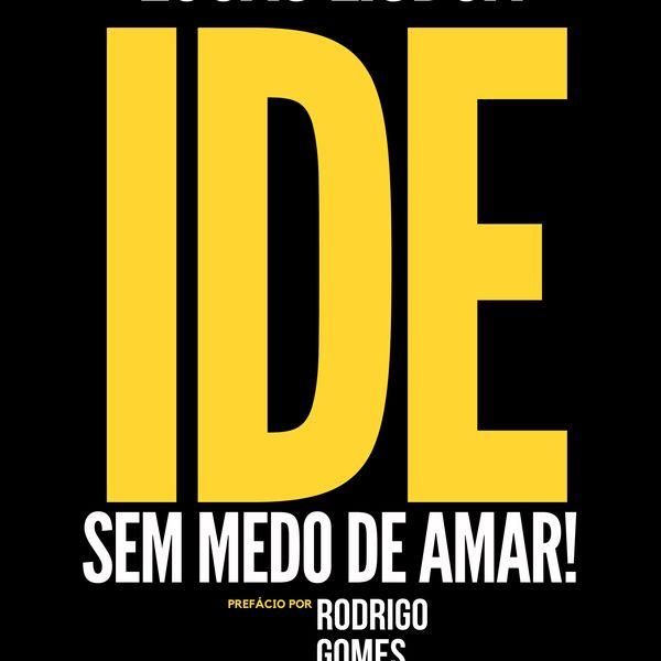 Imagem principal do produto IDE - Sem Medo de Amar!    -     Lucas Lisboa