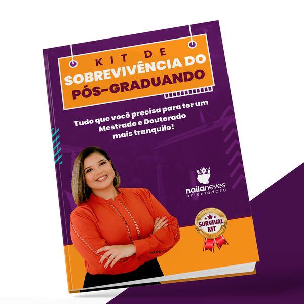 Imagem principal do produto Kit de sobrevivência do pós-graduando: tudo o que você precisa saber para ter um mestrado e um doutorado mais tranquilo