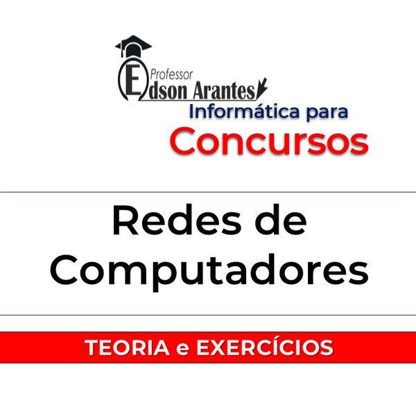 Imagem principal do produto 7 eBooks: Redes de Computadores - Teoria e  Exercícios - Professor Edson Arantes