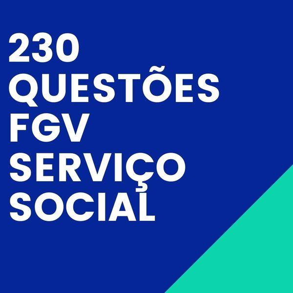 Imagem principal do produto 230 QUESTÕES FGV SERVIÇO SOCIAL