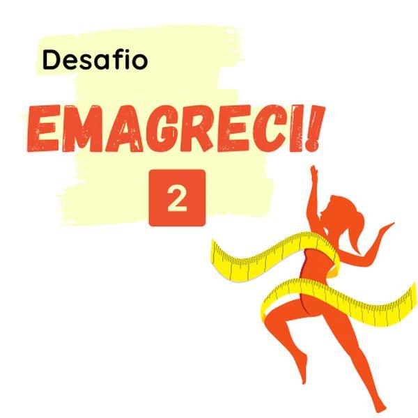 Imagem principal do produto Desafio - Emagreci 2