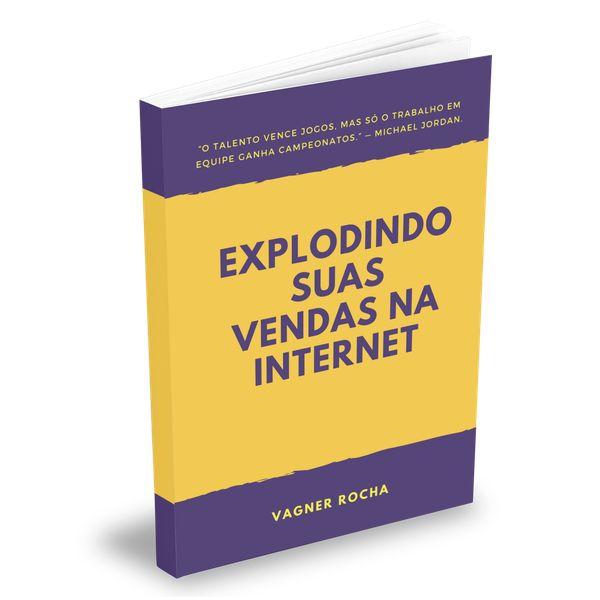 Imagem principal do produto Explodindo Suas Vendas na Internet - Estratégias