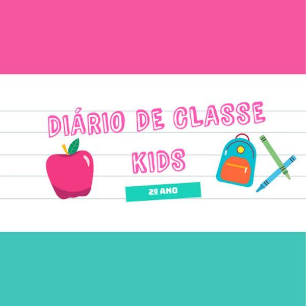 Imagem principal do produto Diário de Classe Kids - 2º Ano