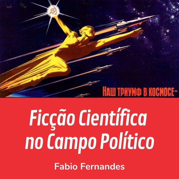 Imagem principal do produto Ficção Científica no Campo Político
