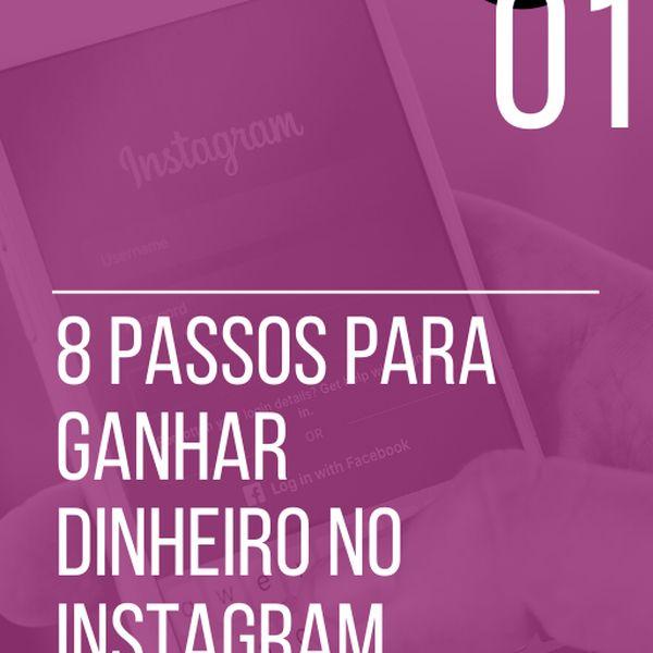 Imagem principal do produto 8 Passos para Ganhar Dinheiro no Instagram