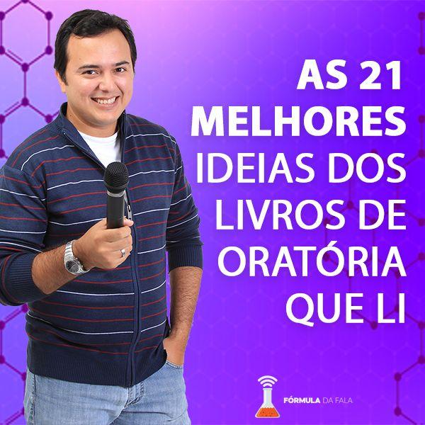 Imagem principal do produto AS 21 MELHORES IDEIAS DOS LIVROS DE ORATÓRIA QUE LI