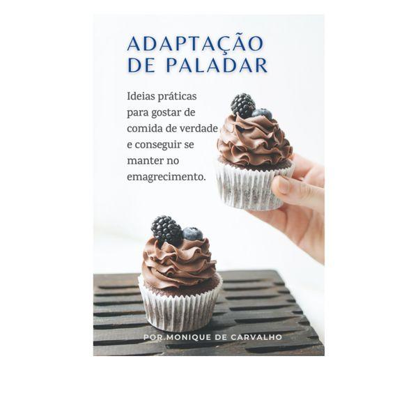 Imagem principal do produto Adaptação de Paladar - Como consumir menos doces