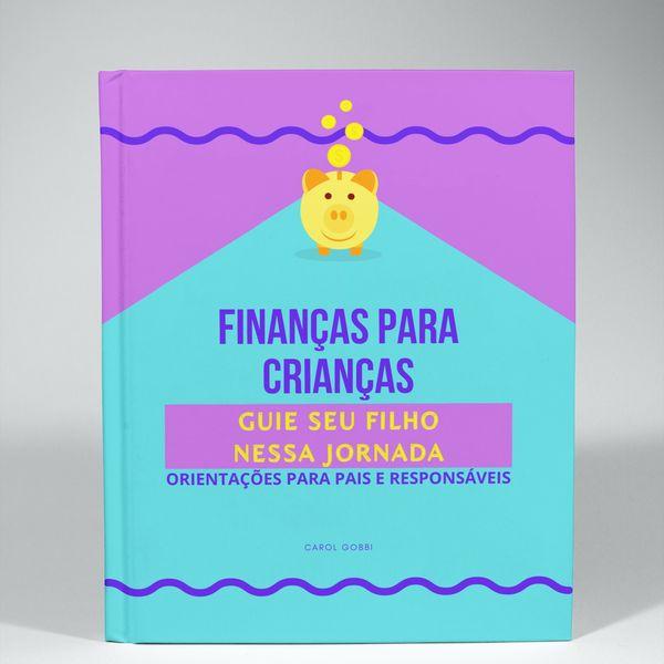 Imagem principal do produto Ebook Finanças para Crianças (Orientações para pais e responsáveis)